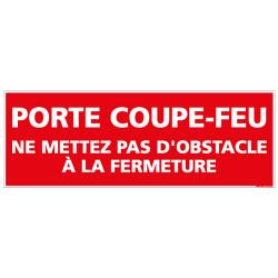 Panneau Porte coupe-feu ne mettez pas d'obstacle a la fermeture (A0124)