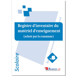 REGISTRE D'INVENTAIRE DU MATERIEL D'ENSEIGNEMENT (RA075)