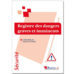 Registre des dangers graves et imminents (RP006)