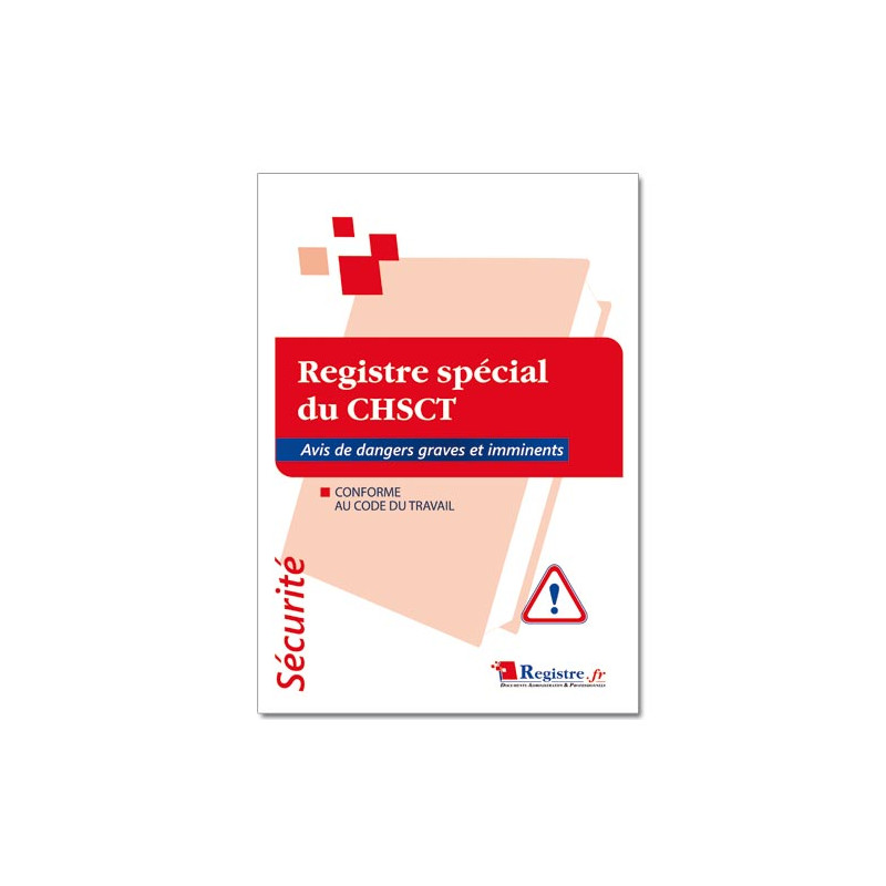 Registre spécial du CHSCT (RP007)