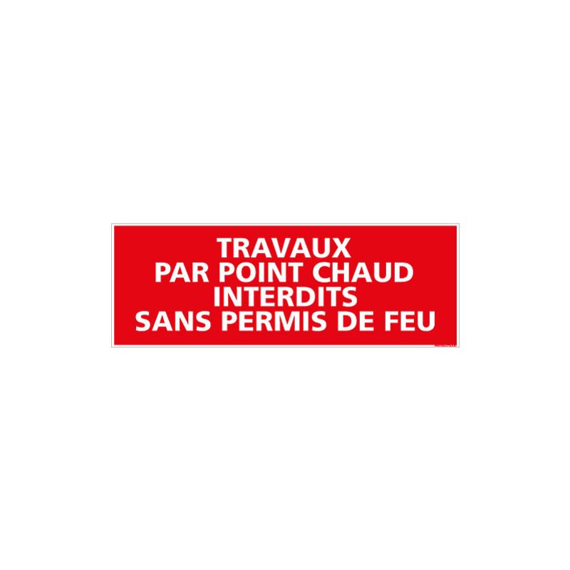 PANNEAU INCENDIE TRAVAUX POINTS CHAUDS (A0141)