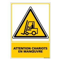 Panneau ATTENTION CHARIOTS EN MANEUVRES (C0522)