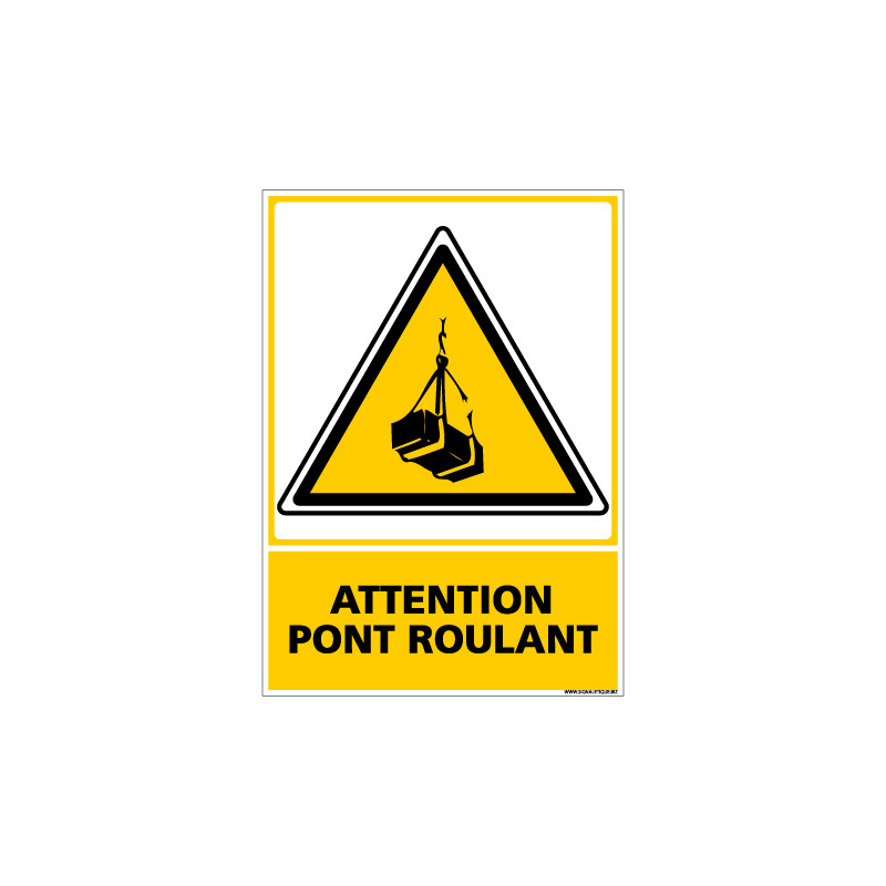 Panneau ATTENTION PONT ROULANT (C0538)