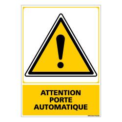 Panneau ATTENTION PORTE AUTOMATIQUE (C0539)