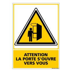 Panneau ATTENTION LA PORTE S'OUVRE VERS VOUS (C0540)