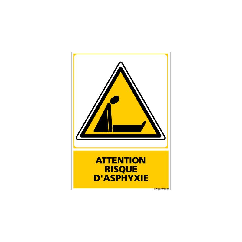 Panneau ATTENTION RISQUE D'ASPHYXIE (C0545)