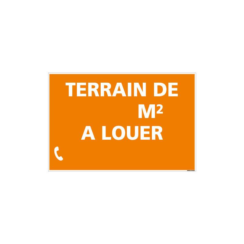 PANNEAU IMMOBILIER TERRAIN A LOUER AVEC M2 AKYLUX 3,5mm - 600x400mm - LIVRE AVEC UNE PLANCHE DE CHIFFRES (G1332)