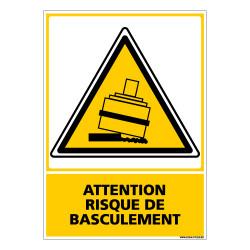 Panneau ATTENTION RISQUE DE BASCULEMENT (C0546)
