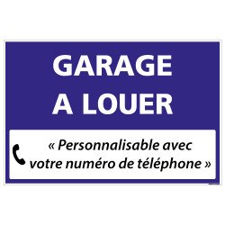 PANNEAU IMMOBILIER GARAGE A LOUER A PERSONNALISER AKYLUX 3,5mm - 600x400mm (G1334_PERSO)