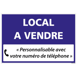 PANNEAU IMMOBILIER LOCAL A VENDRE A PERSONNALISER AKYLUX 3,5mm - 600x400mm (G1343_PERSO)