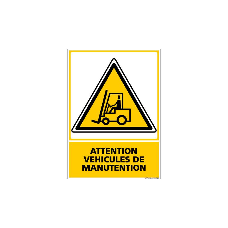 Panneau ATTENTION VEHICULES DE MANUTENTION (C0558)