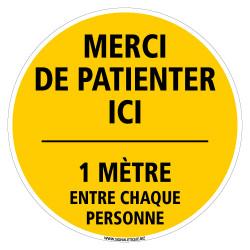 SIGNALISATION SOL ADHESIF COVID 19 CORONAVIRUS - MERCI DE PATIENTER ICI - DISTANCE DE SECURITE ENTRE CHAQUE PERSONNE