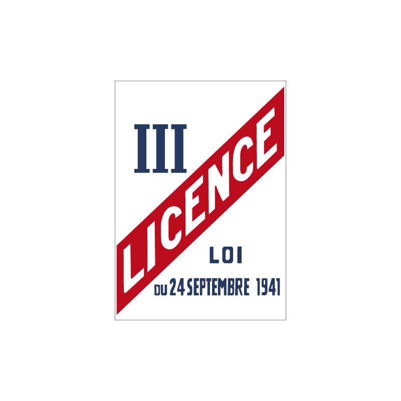 Panneau LICENCE III (G0869)