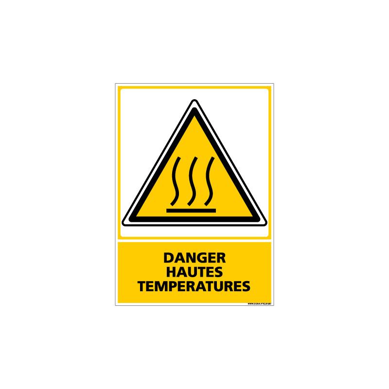 Panneau DANGER HAUTES TEMPERATURES (C0604)