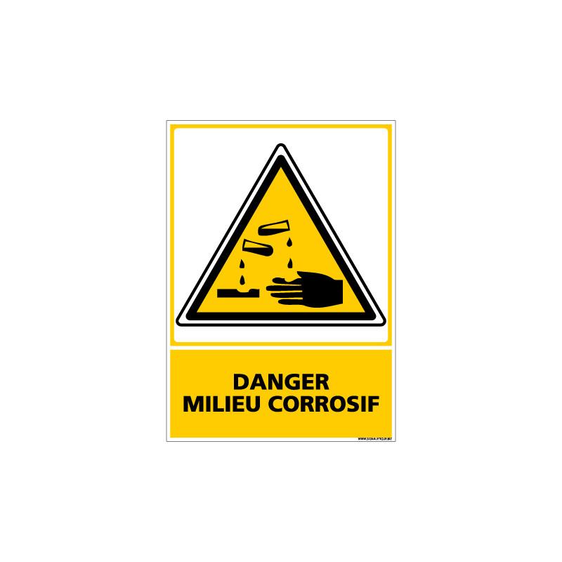 Panneau DANGER MILIEU CORROSIF (C0607)