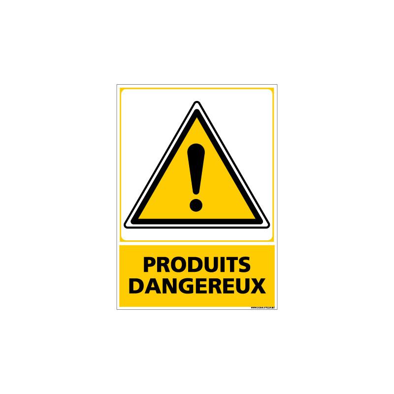 Panneau PRODUITS DANGEREUX (C0664)