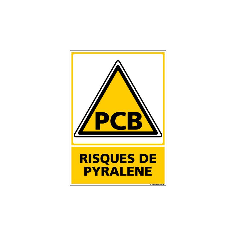 Panneau RISQUES DE PYRALENE (C0683)