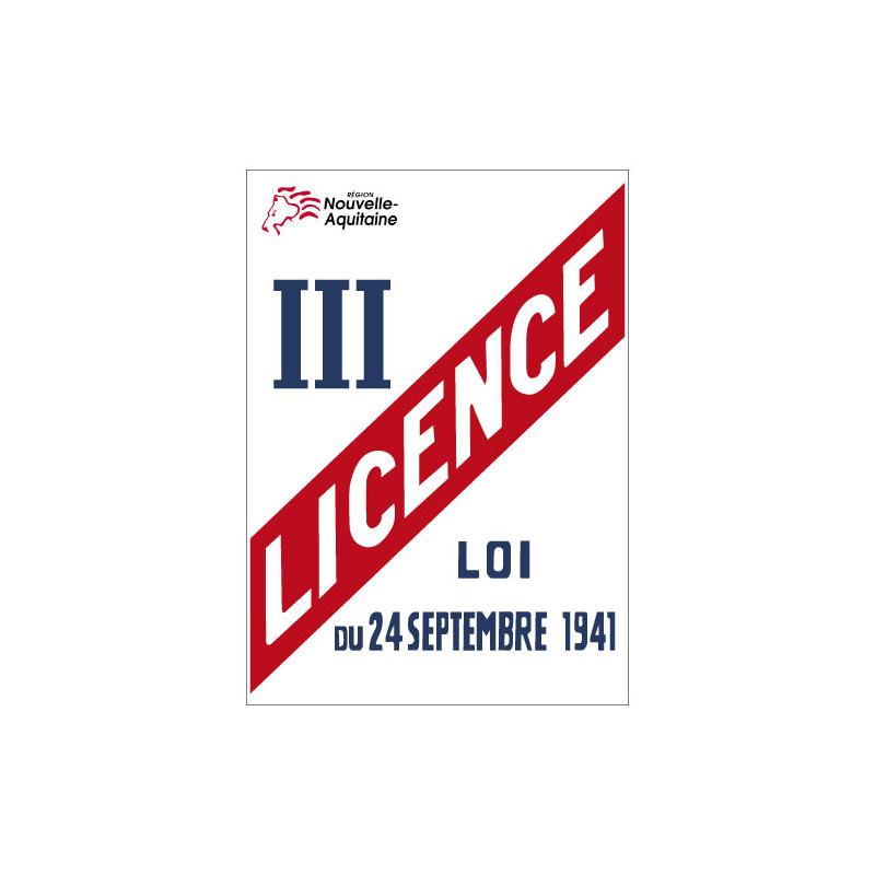 PANNEAU LICENCE III AVEC LE LOGO DE VOTRE RÉGION (G0869_REG)