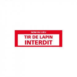 PANNEAU TIR DE LAPIN...