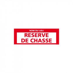 PANNEAU RESERVE DE CHASSE...