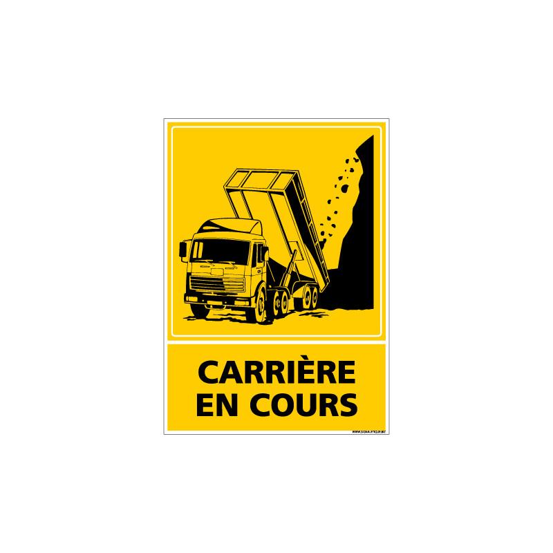 PANNEAU CARRIERE EN COURS (C0805)