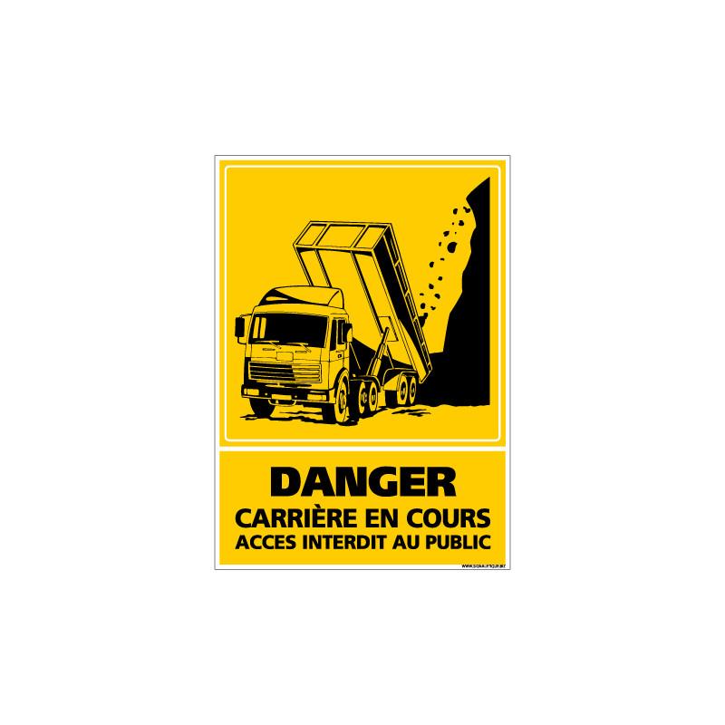 PANNEAU DANGER CARRIERE EN COURS - ACCES INTERDIT AU PUBLIC (C0806)