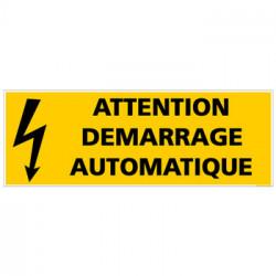 PANNEAU ATTENTION DEMARRAGE AUTOMATIQUE (C0824)