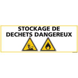 PANNEAU STOCKAGE DECHETS DANGEREUX (C0850)