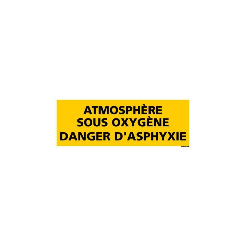 Panneau de Signalisation ATMOSPHERE SOUS OXYGENE (C1009)