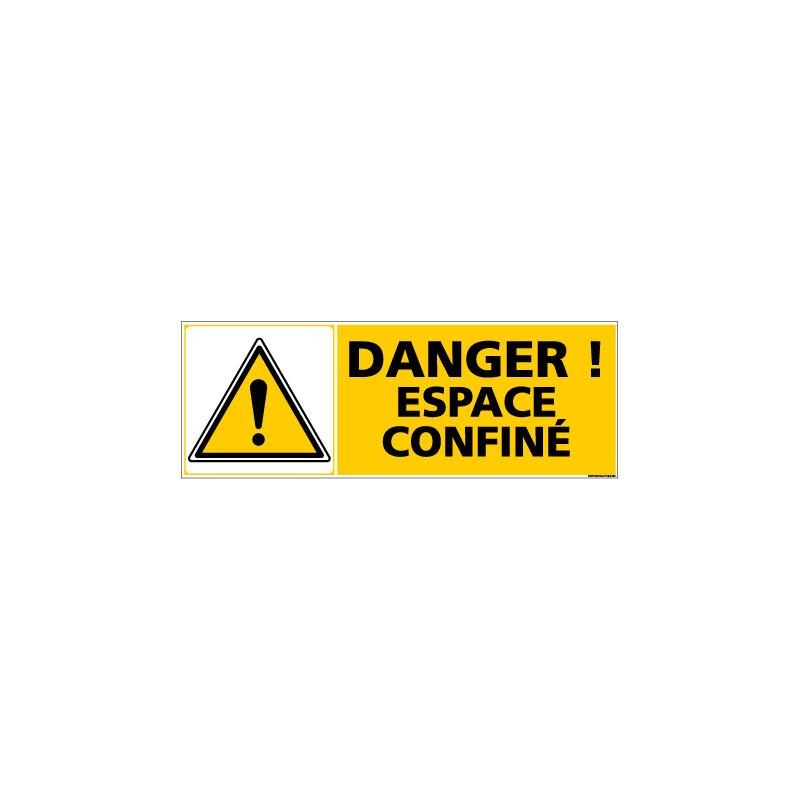 Panneau de Signalisation DANGER ESPACE CONFINE (C1014)